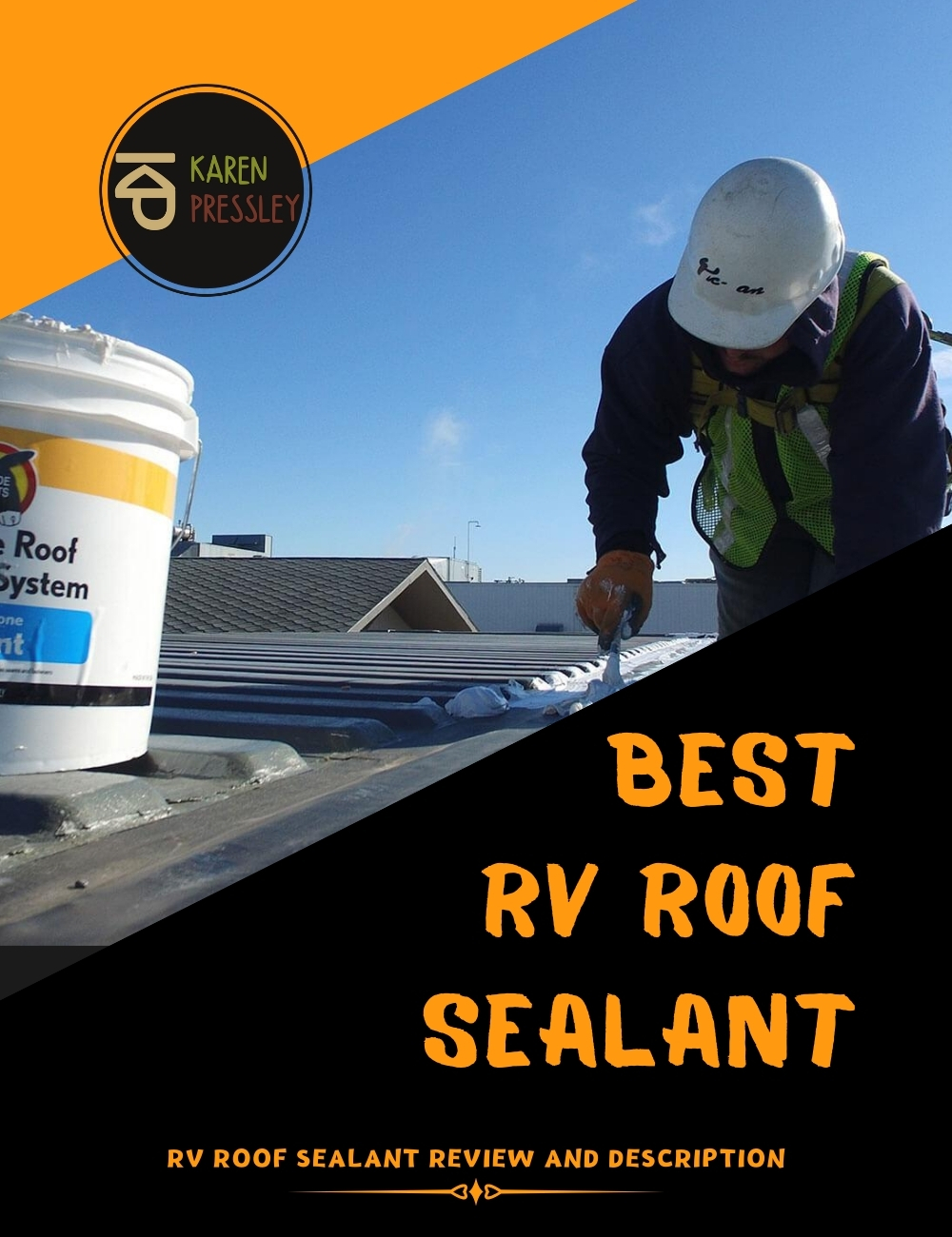 Best RV Roof Sealant (RV Roof Sealant Review and Description)