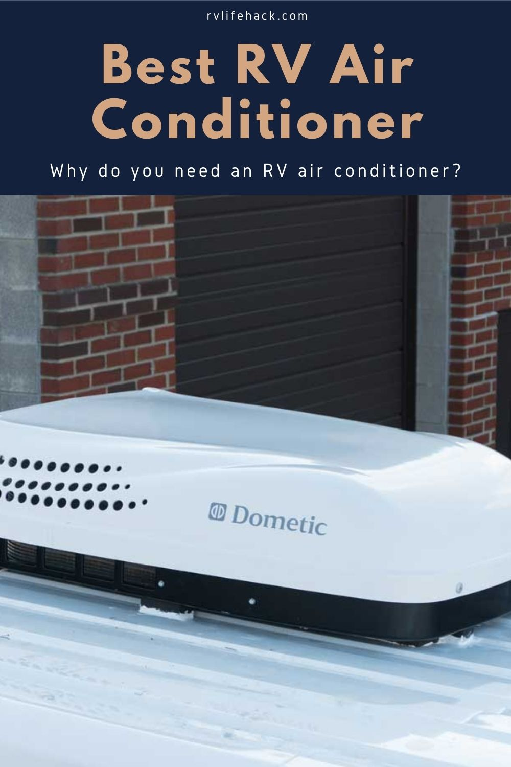 Best RV Air Conditioner (Why do you need an RV Air Conditioner?)