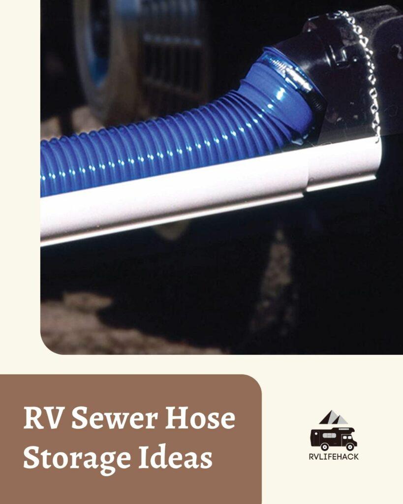 rv sewer hose storage ideas